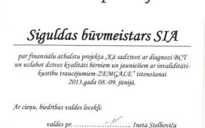 """Esam saņēmuši pateicības apliecinājumu no Biedrības""""Latvijas bērniem ar kustību traucējumiem"""""""