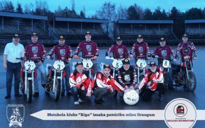 """Esam saņēmuši pateicību no Motobola klubs """"Rīga"""" par atbalstu 2013.gadā"""